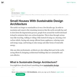 Small Houses With Sustainable Design Architecture – CSV Architects – Medium