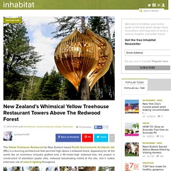 New Zealand's Whimsical Yellow Treehouse Restaurant