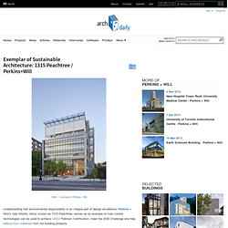 Exemplar of Sustainable Architecture: 1315 Peachtree / Perkins+Will