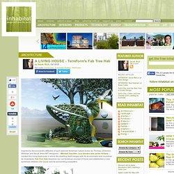 A LIVING HOUSE – Terreform's Fab Tree Hab