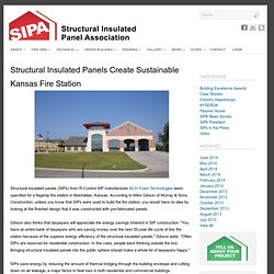 Structural Insulated Panels Create Sustainable Kansas Fire Station