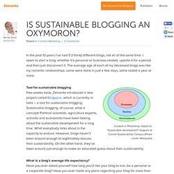 Is Sustainable Blogging an Oxymoron? - Zemanta - Trusted Content Discovery
