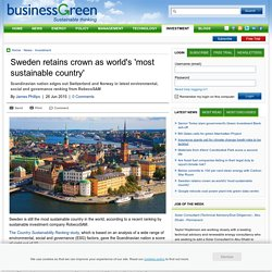Sweden retains crown as world's 'most sustainable country' - 26 Jun 2015