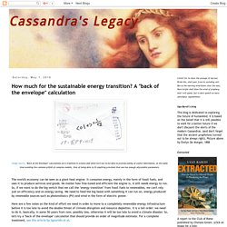 "Cassandra's Legacy: How much for the sustainable energy transition? A ""back of the envelope"" calculation"