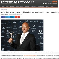 Kelly Slater's Sustainable Fashion Line Outknown Unveils First Limited Supply Collection