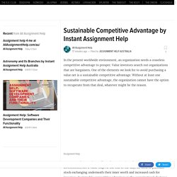 Sustainable Competitive Advantage by Instant Assignment Help