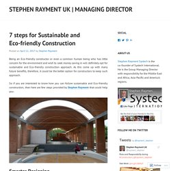7 steps for Sustainable and Eco-friendly Construction