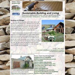 Sustainable Living Skills: Stone Masonry, Log House, Alternative Construction. Build your own home!