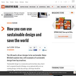 How you can use sustainable design and save the world