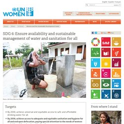 In focus: Women and the Sustainable Development Goals (SDGs): SDG 6: Clean water and sanitation