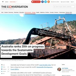 Australia ranks 20th on progress towards the Sustainable Development Goals