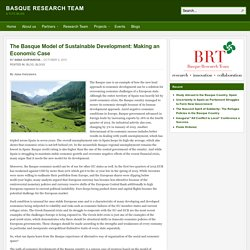 The Basque Model of Sustainable Development: Making an Economic Case