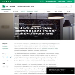 World Bank Launches Financial Instrument to Expand Funding for Sustainable Development Goals - BNP Paribas