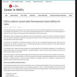 CSR to address Sustainable Development Goals (SDGs) for India
