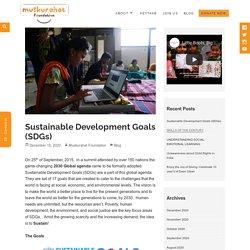 Sustainable Development Goals (SDGs) - Muskurahat Foundation