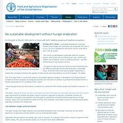 No sustainable development without hunger eradication