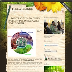 …7 POINTS AGENDA ON GREEN ECONOMY FOR SUSTAINABLE DEVELOPMENT