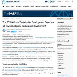 The 2018 Atlas of Sustainable Development Goals: an all-new visual guide to data and development