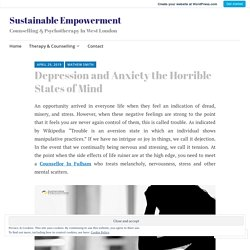Depression and Anxiety the Horrible States of Mind – Sustainable Empowerment