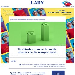 Sustainable Brands : l'événement écologie sur l'engagement des marques