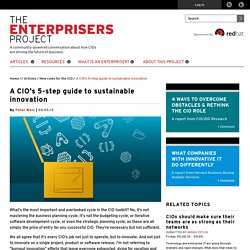 A CIO's 5-step guide to sustainable innovation