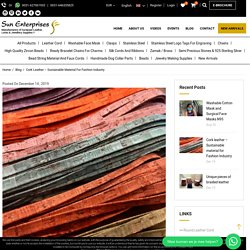 Cork leather – Sustainable material for Fashion Industry