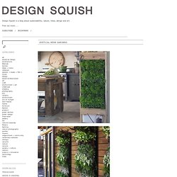 Design Squish Blog: VERTICAL HERB GARDENS