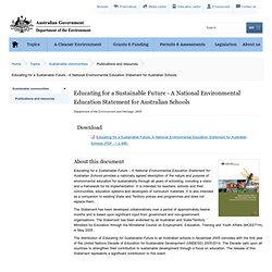Educating for a Sustainable Future - A National Environmental Education Statement for Australian Schools