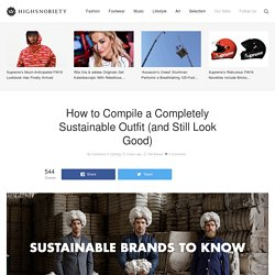 Sustainable Fashion: Compile an Outfit That Actually Looks Good