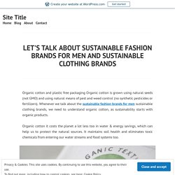 Sustainable Fashion Brands For Men