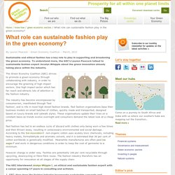 What role can sustainable fashion play in the green economy?