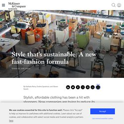 Style that's sustainable: A new fast-fashion formula