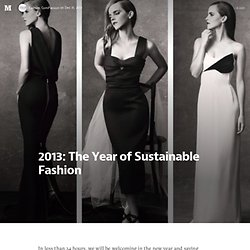 2013: The Year of Sustainable Fashion — Sustainable Fashion