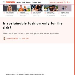 Sustainable fashion - is it only for the rich?
