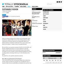 sustainable fashionTotally Stockholm