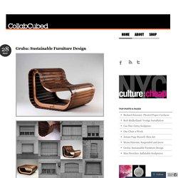 Gruba: Sustainable Furniture Design