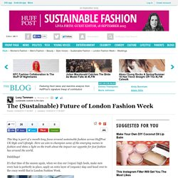 The (Sustainable) Future of London Fashion Week