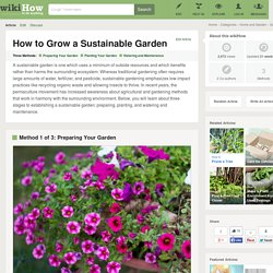 3 Ways to Grow a Sustainable Garden