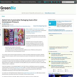 Mattel Sets Sustainable Packaging Goals After Greenpeace Pressure