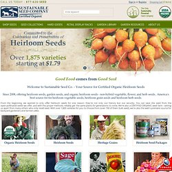 Heirloom Seeds: Sustainably Grown, Organic, Untreated and Open-Pollinated Sustainable Seed Company