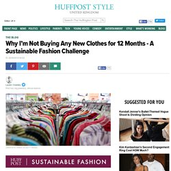 Why I'm Not Buying Any New Clothes for 12 Months - A Sustainable Fashion Challenge