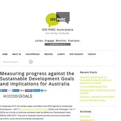 Measuring progress against the Sustainable Development Goals and implications for Australia - IOD PARC Australasia