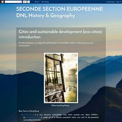 SECONDE SECTION EUROPEENNE DNL History & Geography: Cities and sustainable development (eco-cities): introduction