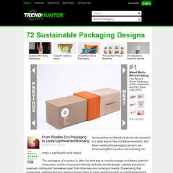 72 Sustainable Packaging Designs - From Flexible Eco Packaging to Leafy Lighthearted Branding