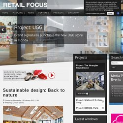 Sustainable design: Back to nature - Retail Focus - Retail Blog For Interior Design and Visual Merchandising