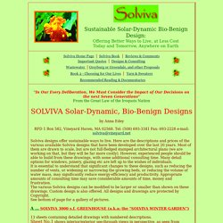 Sustainable Solar-Dynamic Bio-Benign Design: Offering Better Ways to Live, at Less Cost Today and Tomorrow, Anywhere on Earth