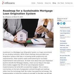 Roadmap for a Sustainable Mortgage Loan Origination System