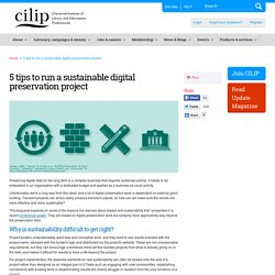 5 tips to run a sustainable digital preservation project