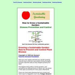 Sustainable Gardening How To - Plant Disease Prevention and Control