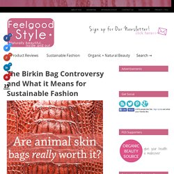 Sustainable fashion reporting, organic beauty tips, DIY projects + tutorials, + natural product reviews.